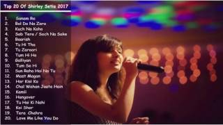 Best of Shirley Setia  Latest & Top songs