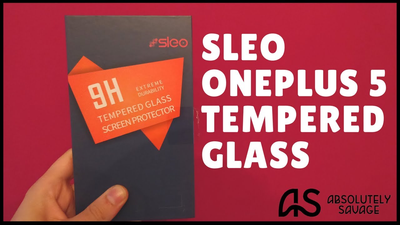 huge selection of c8bc3 e6e71 OnePlus 5 SLEO Tempered Glass Application and Case Tests