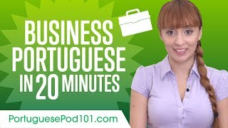 Learn Portuguese Business Language in 20 Minutes