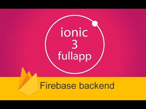 ionic 3 fullapp templates with Firebase