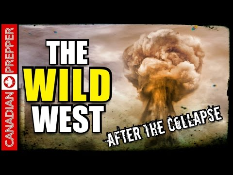 After the Collapse: The Wild West (Surviving in the Great Plains)