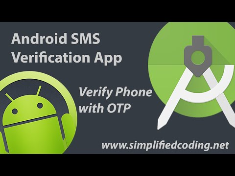 Android SMS Verification App - Phone Verification with OTP