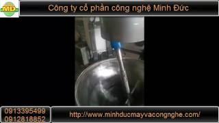 Nồi quấy nấu kẹo -  CTCP Công Nghệ Minh Đức