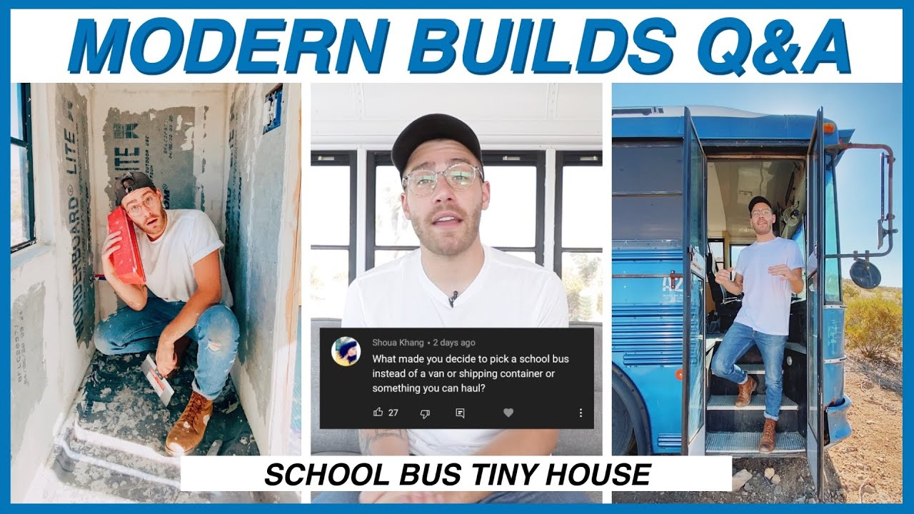 Q&A: SCHOOL BUS TINY HOUSE | MODERN BUILDS