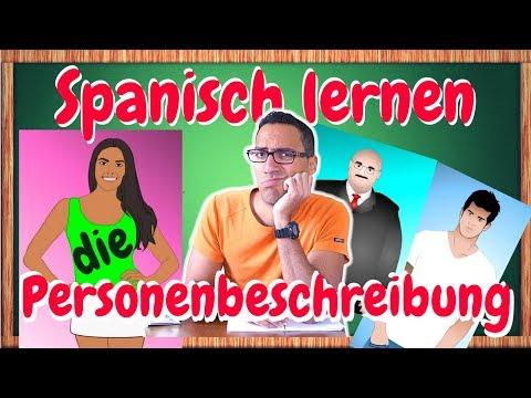 die Personenbeschreibung auf Spanisch lernen (Thema für die Klausur)
