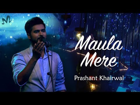 HINDI SUFI LOVE SONGS 2018 | Latest Bollywood Song 2018 |Maula Mere | Indian Music Lab | Prashant