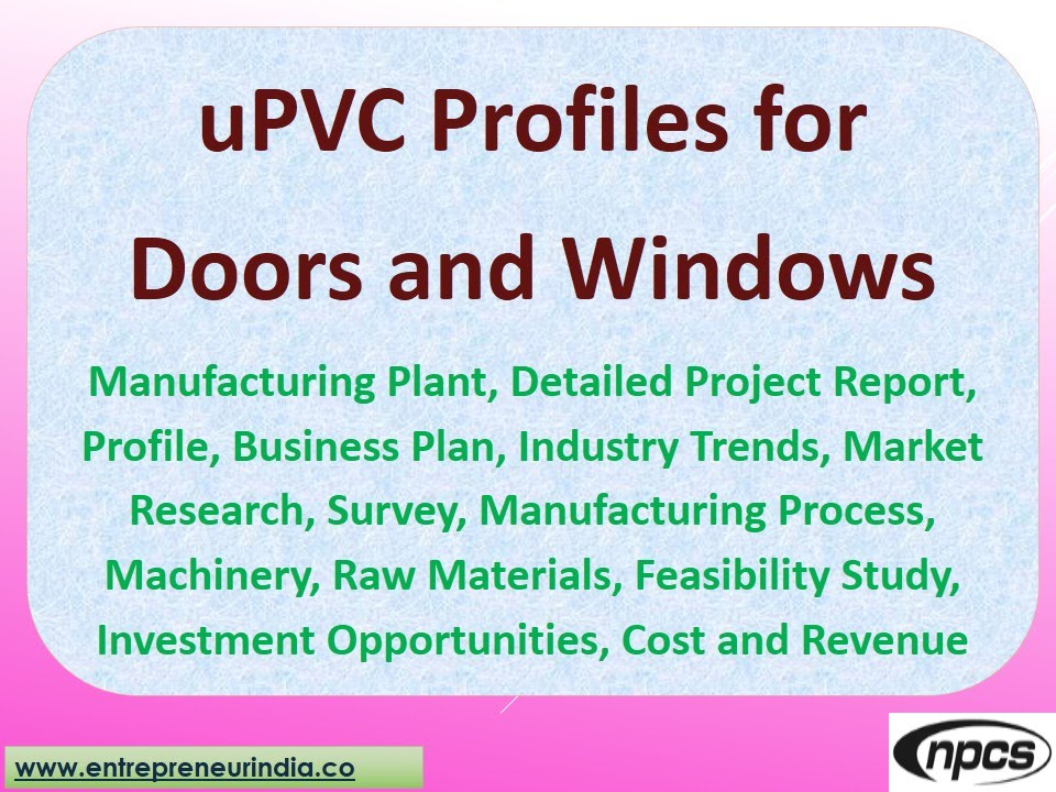 Upvc Profiles For Doors & Windows-Manufacturing Plant,Detailed