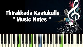 AR Rahmaan/Thirakkaadha Kaatukulle /Piano Notes /Midi File /Karaoke