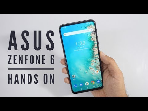 Asus Zenfone 6 Hands On First Look With Crazy Camera