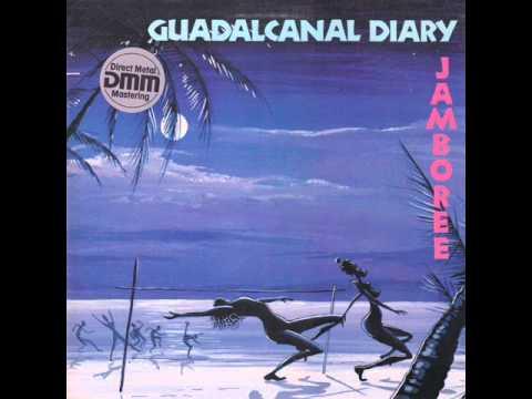 Jamboree - Guadalcanal Diary (HQ)
