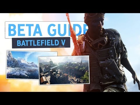BETA GUIDE! - What You Need To Know   Battlefield 5 Beta Gameplay