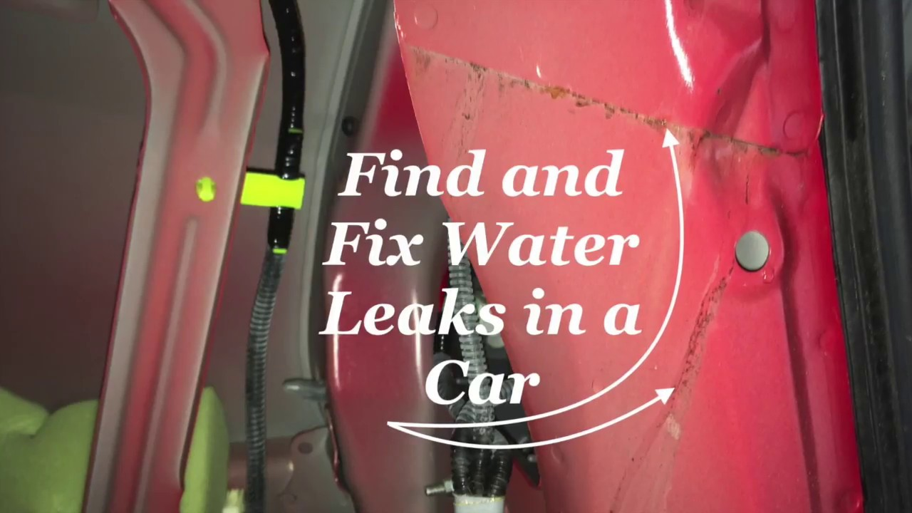 Water Leaking Into a Car | AxleAddict