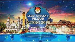 FULL! Debat Publik Kedua Pilgub Jawa Tengah 2018 - Ganjar Pranowo - Sudirman Said - Stafaband