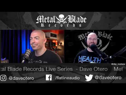 Metal Blade Live Series - Dave Otero of Flatline Audio
