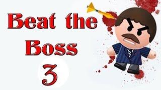 Beat the Boss 3