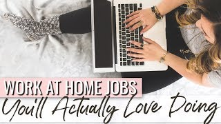 The Best Work From Home Jobs For A Career and Life You Love