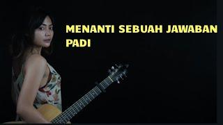 Menanti Sebuah Jawaban Padi Tami Aulia Cover Lirik