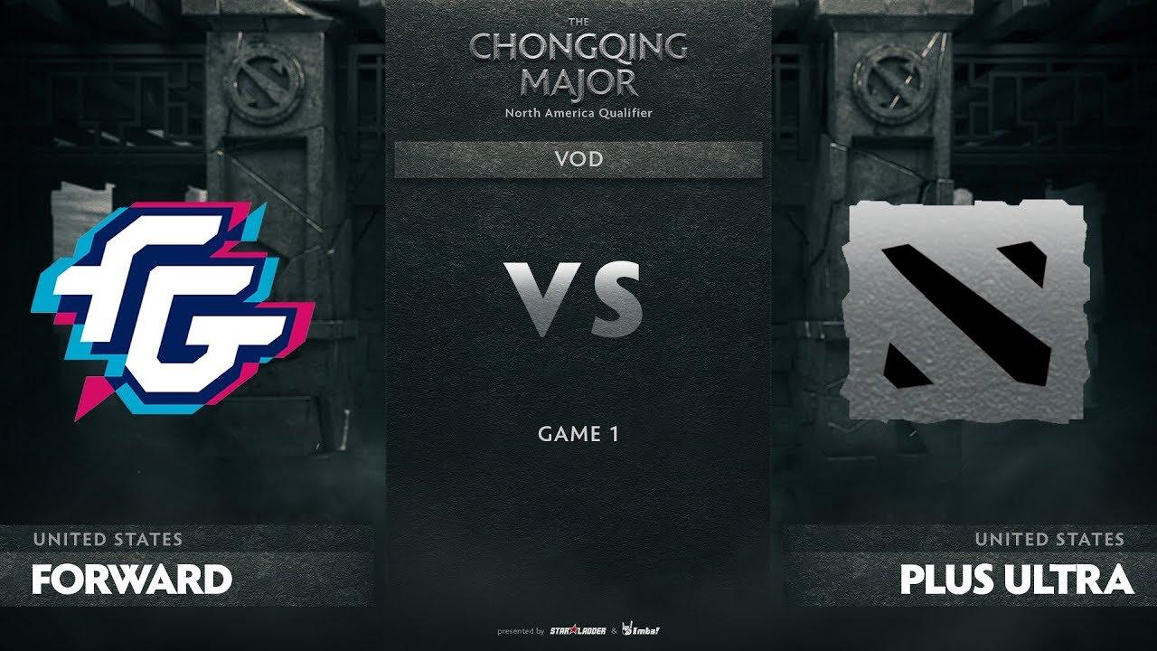 Forward Gaming vs Plus Ultra, Game 1, NA Qualifiers The Chongqing Major