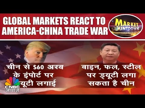 Global Markets React To America-China Trade War | Market Countdown | CNBC Awaaz