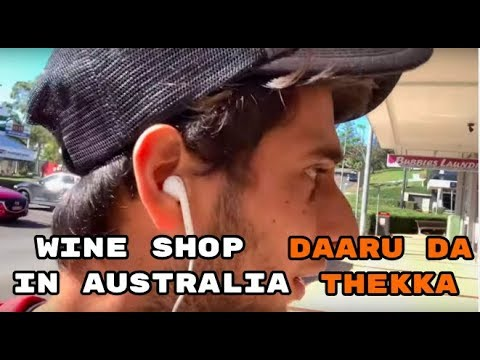 WINE SHOP | DAARU DA THEKKA IN AUSTRALIA | WINE PRICE