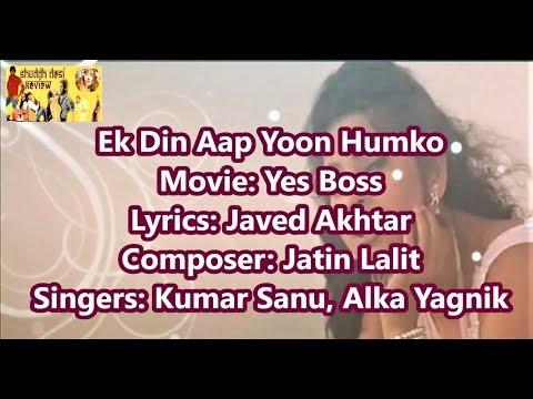 Ek Din Aap Lyrics English Translation (No Music) Yes Boss