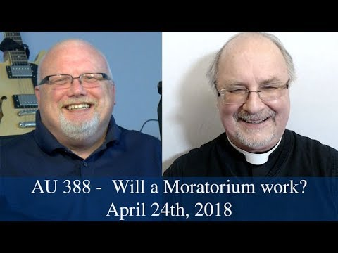 Anglican Unscripted #388 - Will a Moratorium work?