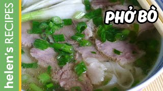 One of Helen's Recipes (Vietnamese Food)'s most viewed videos: PHO BO - Vietnamese Beef Noodle Soup Recipe