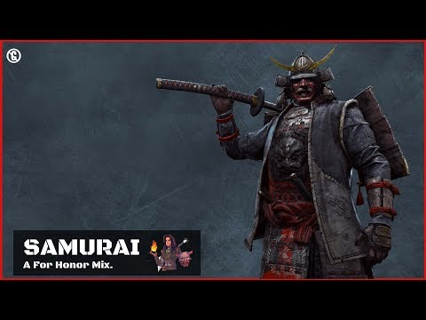 Music for Playing For Honor 🤺 Samurai Mix 🤺 Playlist to play For Honor