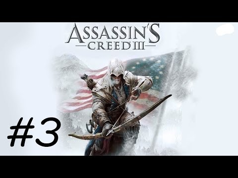"""""""Assassin's Creed 3"""" walkthrough (100% synchronization),  Sequence 3 (All missions)"""