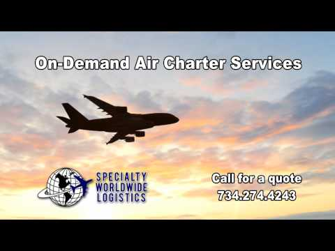 Specialty Worldwide Logistics On-Demand Air Charter Services