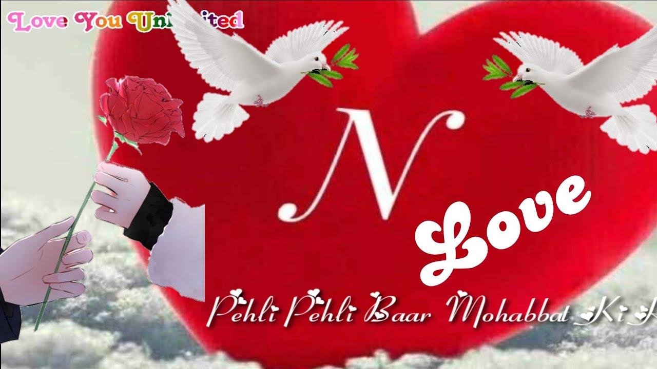 N Letter Love Song Status N Letter Whatsapp Status Love