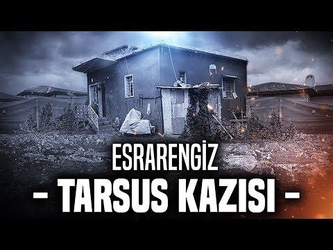 ESRARENGİZ TARSUS KAZISI