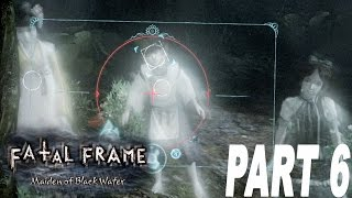 Fatal Frame Maiden of The Black Water - I HATE GHOST KIDS - [#06] [Walkthrough]
