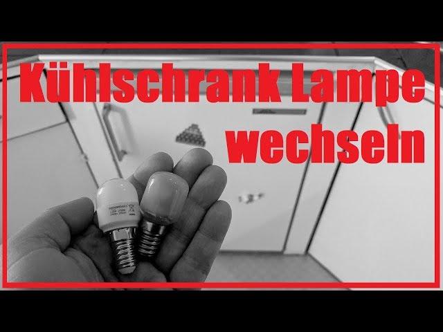 Bosch Kühlschrank Lampe Wechseln : Kühlschrank lampe wechseln und reparieren e fassung youtube