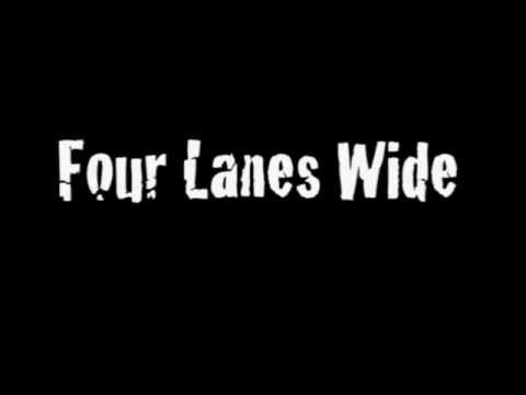 Four Lanes Wide - Head Over Heels