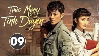 Phim Bộ Siêu Hay 2020 | Trúc Mộng Tình Duyên - Tập 09 (THUYẾT MINH) - Dương Mịch, Hoắc Kiến Hoa