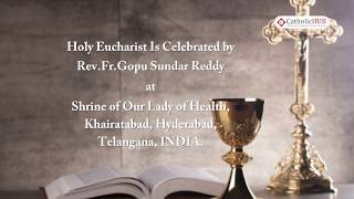 English Mass @ Shrine of Our Lady of Health, Khairatabad, HYD, TS, IND. 21-10-19