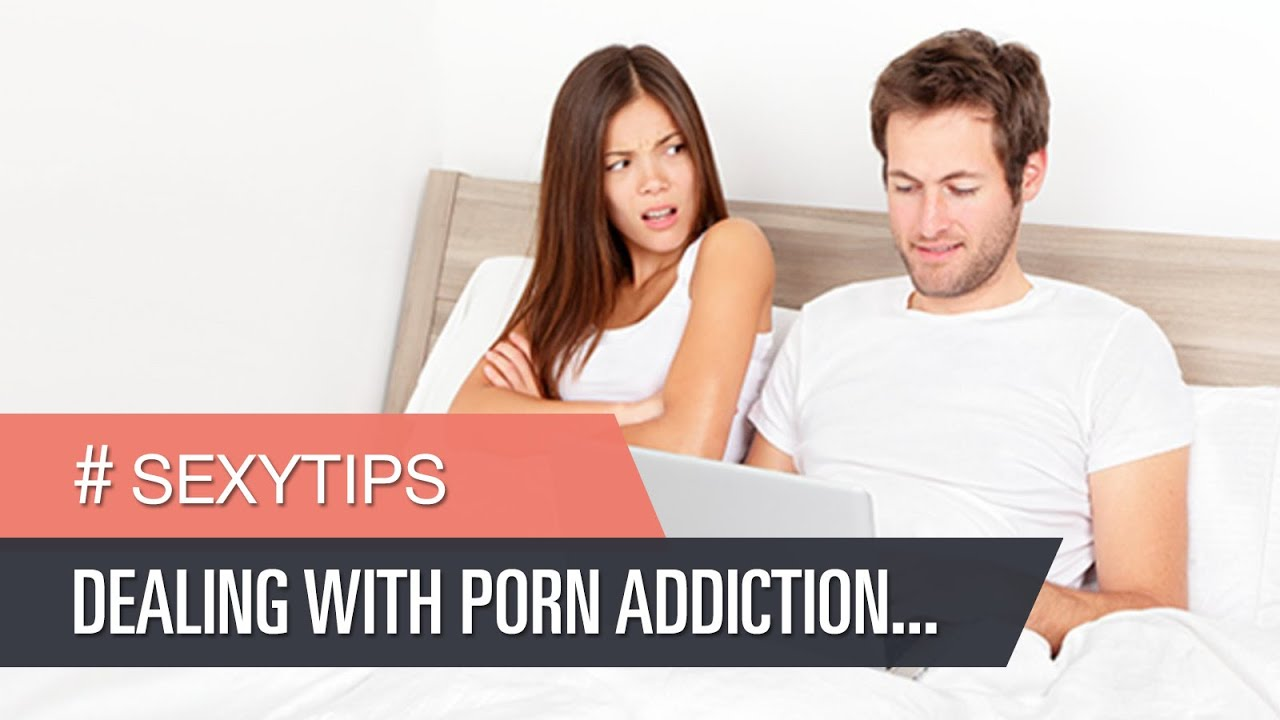 dealing with porn addiction Dealing with Pornography in Marriage on.