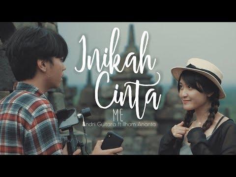 Inikah Cinta - ME (Andri Guitara ft Ilham Ananta) cover