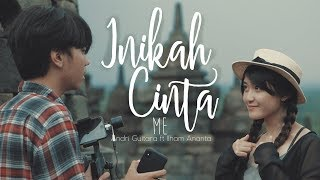 Download Lagu Inikah Cinta - ME (Andri Guitara ft Ilham Ananta) cover mp3
