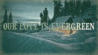 LFR - Our Love Is Evergreen