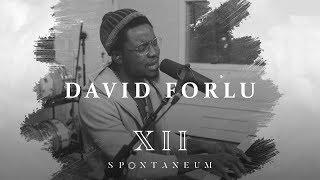 Spontaneum Session 12  |  David Forlu  |  Forerunner Music