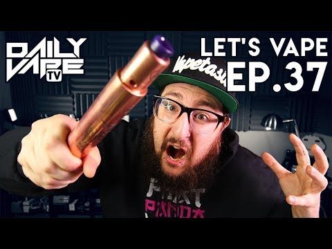 Let's Vape! Ep. 37 - I'm Alive! ~ Flavor Survey ~ A Giant Copper Mod