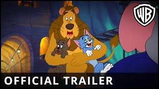 Tom and Jerry: Back to Oz - Official Trailer - Warner Bros. UK