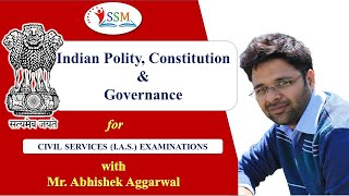 Lecture 1: Introduction to Indian Polity, Constitution &  Governance , By Abhishek Aggarwal...