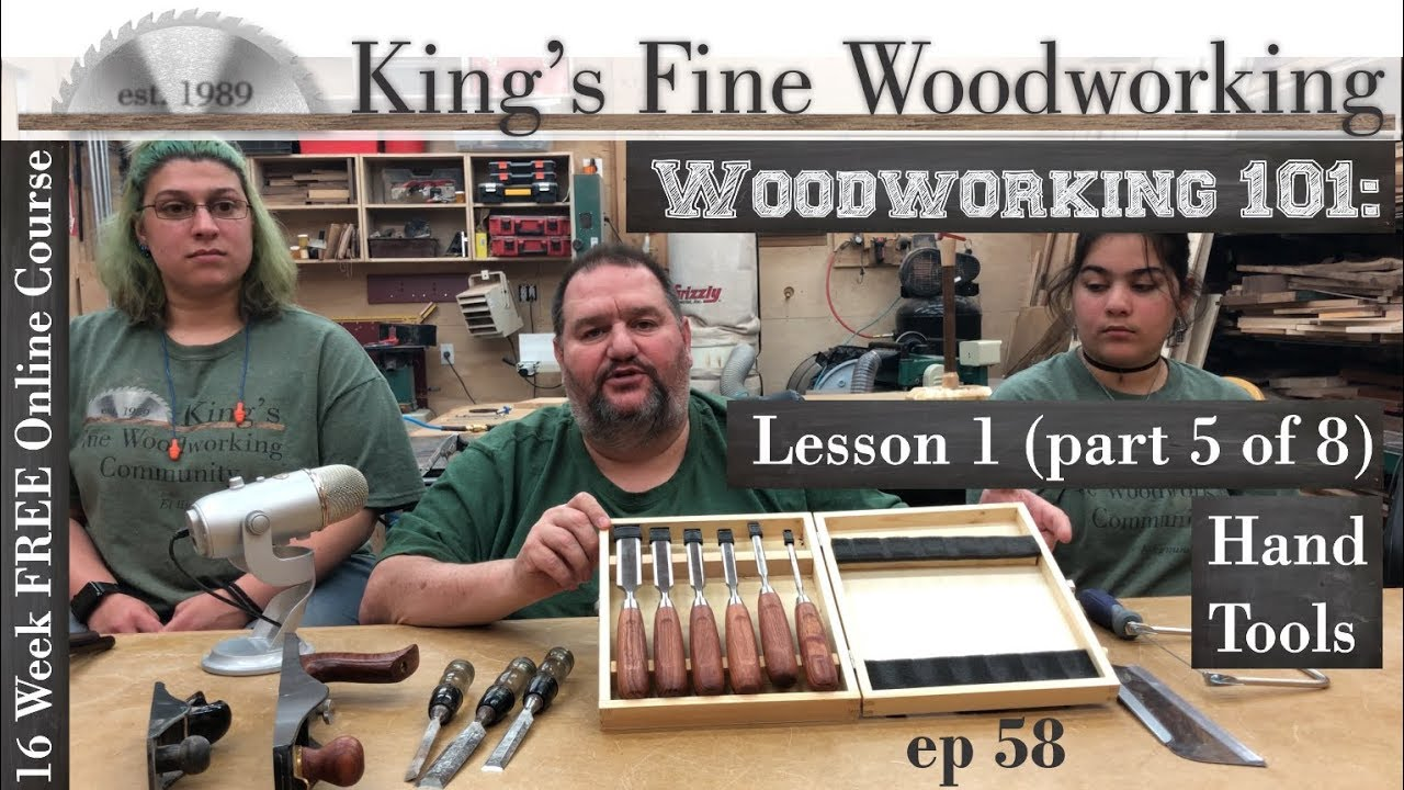 58 Woodworking 101 Free Online Course Lesson 1 Part 5 Of 8 Hand
