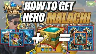 HOW TO GET | CARA MENDAPATKAN HERO MALACHI!!! | WAJIB KALIAN HARUS DAPATKAN HERO SADISS