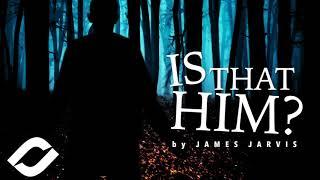 James Jarvis - Is That Him? (Suspense Suite)