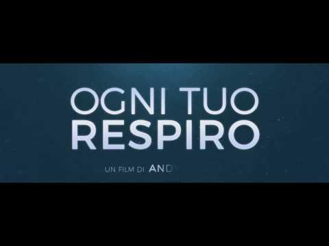 Ogni Tuo Respiro | Trailer Ufficiale Italiano