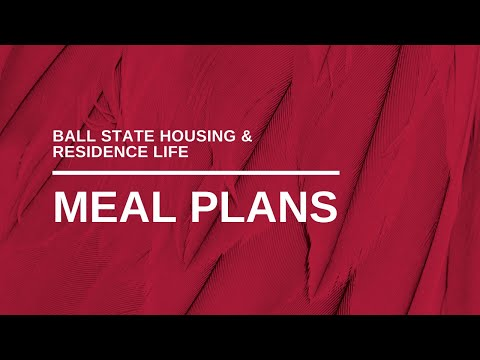 Choose Your Meal Plan At Ball State University